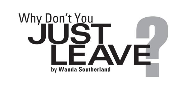 WhyDontYouJustLeave_Southerland