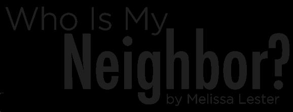Who Is My Neighbor-02