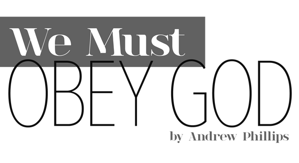 We Must Obey God
